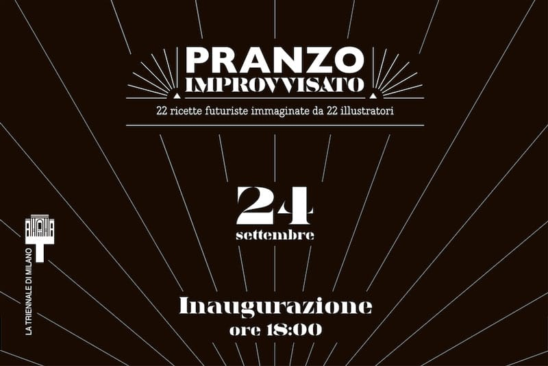 """Domìni Veneti """"Pranzo Improvvisato"""": invito alla Triennale di Milano"""